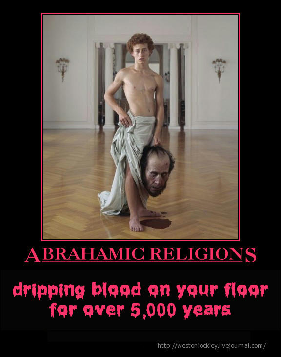 Abrahamic religions blood dripping bloody cruel